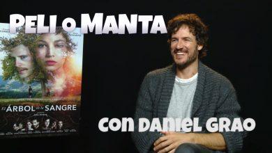 Entrevista Daniel Grao. Peli o Manta. El árbol de la sangre