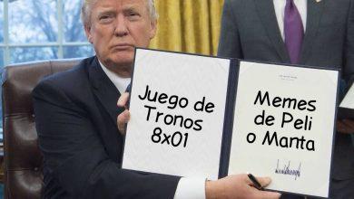 peli o manta. memes juego de tronos 8x01. Donald Trump