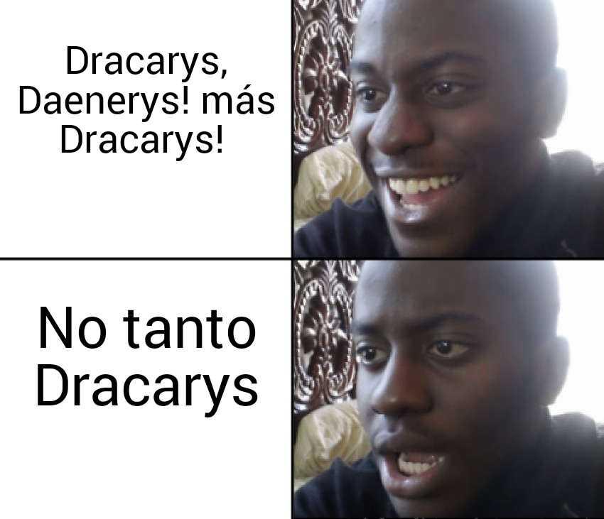 Memes Juego de tronos 8x05. Peli o Manta. Dracarys