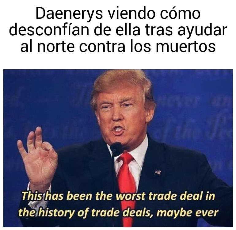 Memes Juego de tronos 8x04. Peli o Manta. Daenerys traicionada
